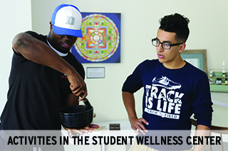 Activities in the Student Wellness Center