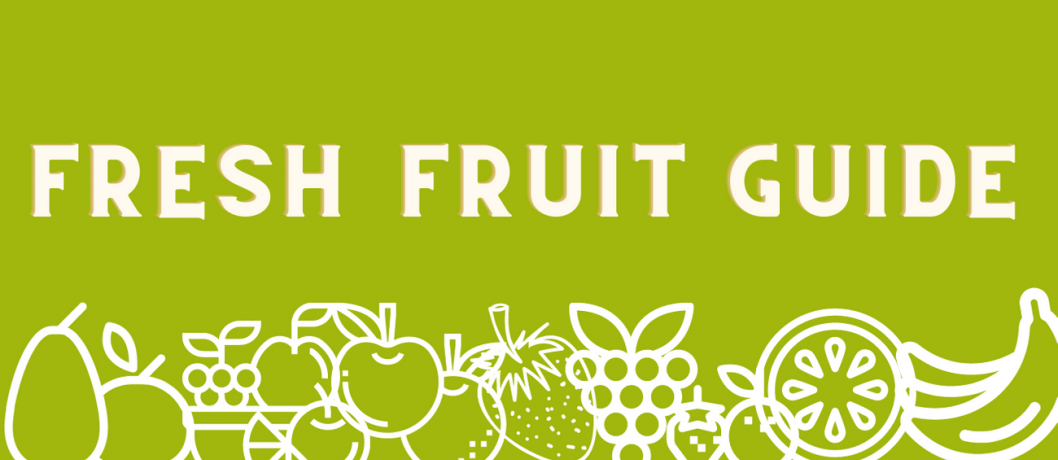 Fresh Fruit Guide