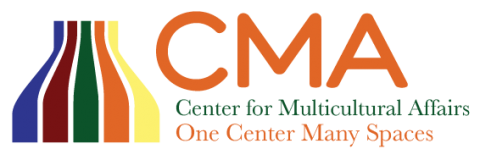 CMA Logo 2020: Center for Multicultural Affairs. One Center Many Spaces.