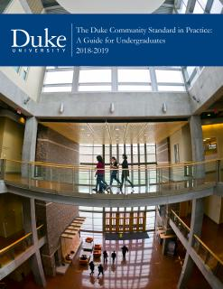 2018-19 cover photo of The Duke Community Standard in Practice: A Guide for Undergraduates